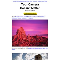 Your Camera Doesn't Matter