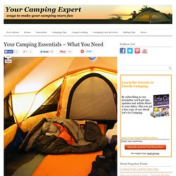 Your Camping Essentials - What You Need