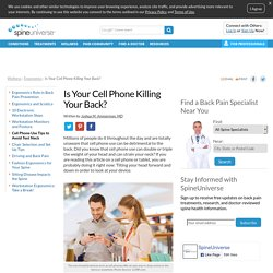 Is Your Cell Phone Killing Your Back
