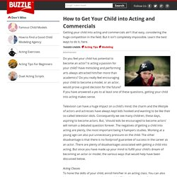 How to Get Your Child into Acting and Commercials