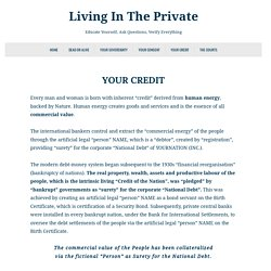 Your Credit ~ Living In The Private