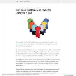 Get Your Custom-Made Soccer Jerseys Now!