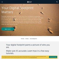 Your Digital Footprint Matters