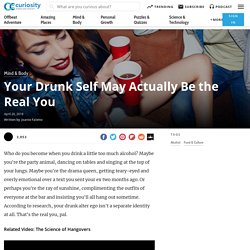 Your Drunk Self May Actually Be the Real You