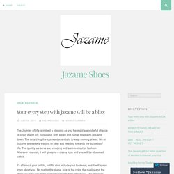 Your every step with Jazame will be a bliss – Jazame Shoes