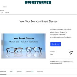 Vue: Your Everyday Smart Glasses by Vue