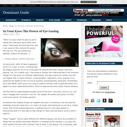In Your Eyes: The Power of Eye Gazing