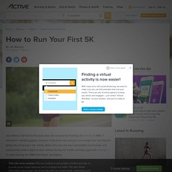 How to Run Your First 5K | 5K Running Tips | ACTIVE