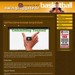 Get Your Game: Increase Jump to Dunk