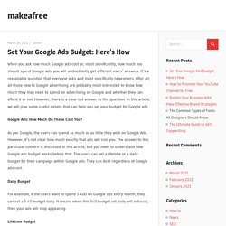 Set Your Google Ads Budget: Here's How – makeafree