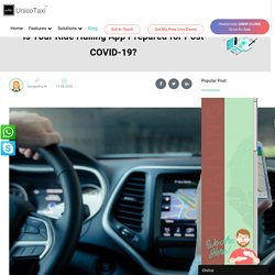 Is Your Ride Hailing App Prepared for Post COVID-19?