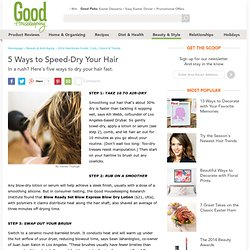 How to Dry Your Hair Fast - How to Blow Dry Hair Fast