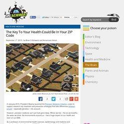 The Key To Your Health Could Be In Your ZIP Code