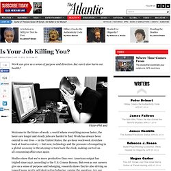 Is Your Job Killing You? - Atlantic Mobile