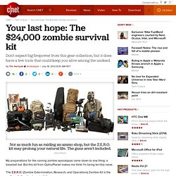 Your last hope: The $24,000 zombie survival kit