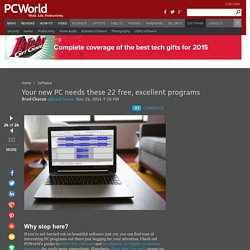 Your new PC needs these 22 free, excellent programs