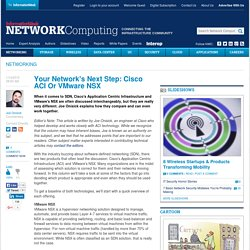 Your Network's Next Step: Cisco ACI Or VMware NSX