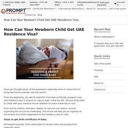 How Can Your Newborn Child Get UAE Residence Visa?