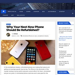 Why Your Next New Phone Should Be Refurbished
