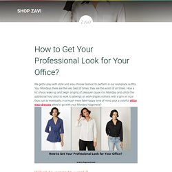How to Get Your Professional Look for Your Office? - ShopZAVI