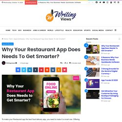 Why Your Restaurant App Does Needs To Get Smarter?
