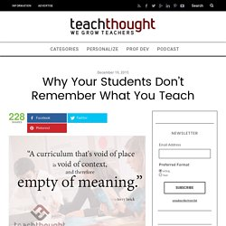 Why Your Students Don't Remember What You Teach -