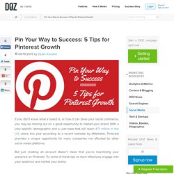 Pin Your Way to Success: 5 Tips for Pinterest Growth