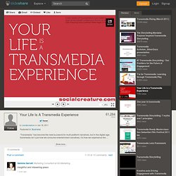 Your Life Is A Transmedia Experience