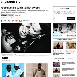 Your ultimate guide to Rick Owens