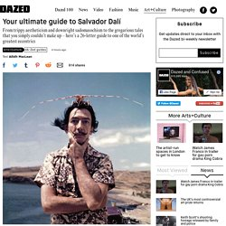 Your ultimate guide to Salvador Dalí