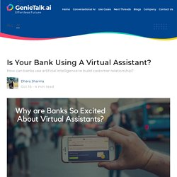 Is Your Bank Using A Virtual Assistant?