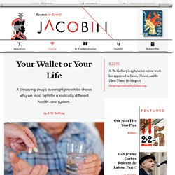 Your Wallet or Your Life