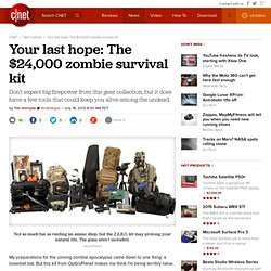 Your last hope: The $24,000 zombie survival kit | Crave - CNET