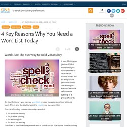 4 Key Reasons Why You Need a Word List Today
