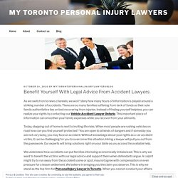 Benefit Yourself With Legal Advice From Accident Lawyers