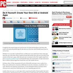 Do It Yourself: Create Your Own iOS or Android Apps - AppMakr