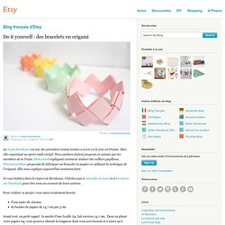 Do it yourself : des bracelets en origami