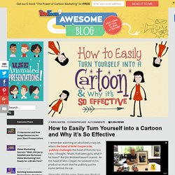 How to Easily Turn Yourself into a Cartoon and Why it's So Effective by PowToon!