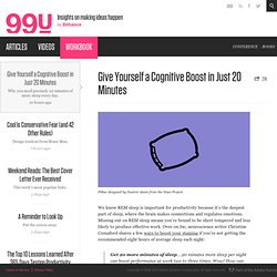 Give Yourself a Cognitive Boost in Just 20 Minutes