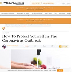 How To Protect Yourself In The Coronavirus Outbreak
