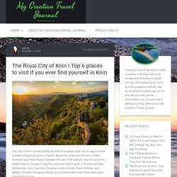 The Royal City of Knin l Top 6 places to visit if you ever find yourself in Knin