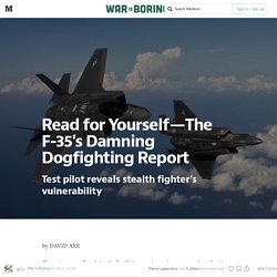Read for Yourself — The F-35's Damning Dogfighting Report — War Is Boring