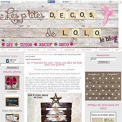 Do It Yourself As Lolo : faire une déco de Noël avec une palette