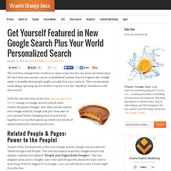Get Yourself Featured in New Google Search Plus Your World Personalized Search