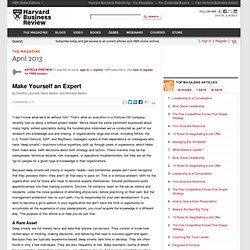 Make Yourself an Expert