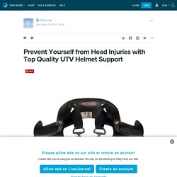 Prevent Yourself from Head Injuries with Top Quality UTV Helmet Support : ext_5397223 — LiveJournal