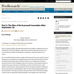 Part 3. The Rise of Do-it-yourself Journalism After September 11