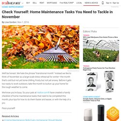Check Yourself: Home Maintenance Tasks You Need to Tackle in November