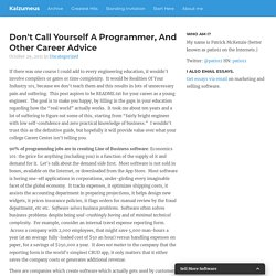 Don't Call Yourself A Programmer, And Other Career Advice