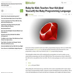 Ruby for Kids Teaches Your Kid (And Yourself) the Ruby Programming Language